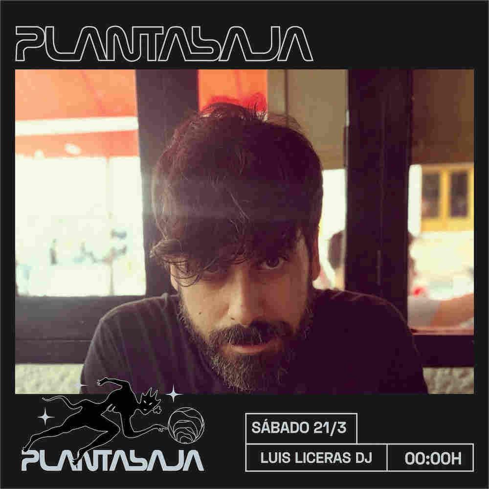 Luis Liceras DJ Planta Baja
