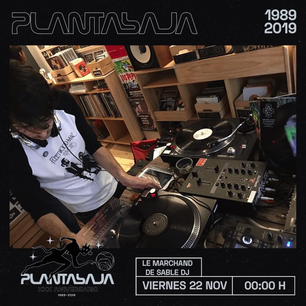Le Marchand de Sable DJ Planta Baja