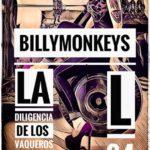 BillyMonkeys + La Diligencia de los Vaqueros Zombis + L84 Planta Baja