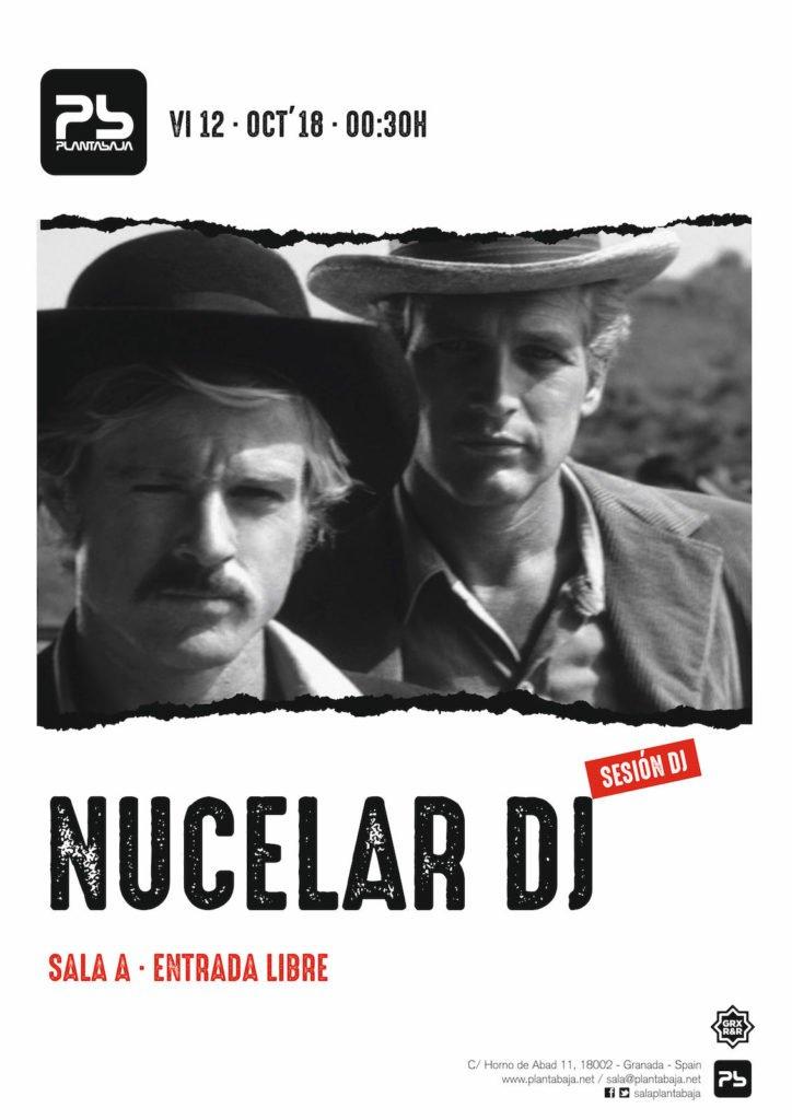 Nucelar DJs Planta Baja