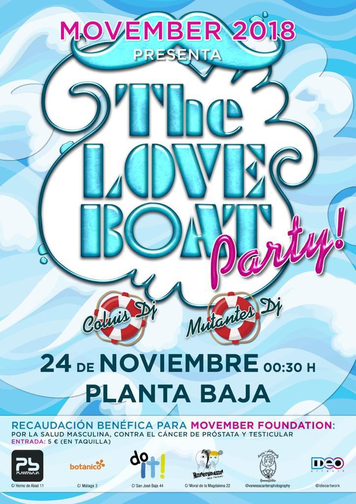 Movember 2018 presenta The Love Boat Party! Planta Baja
