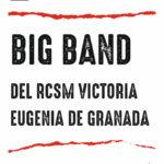 """BIG BAND DEL RCSM """"VICTORIA EUGENIA"""" DE GRANADA Planta Baja"""