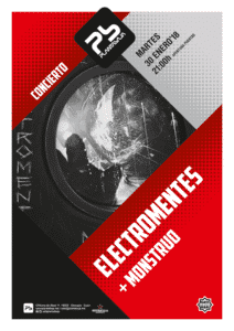 ELECTROMENTES + Monstruo Planta Baja