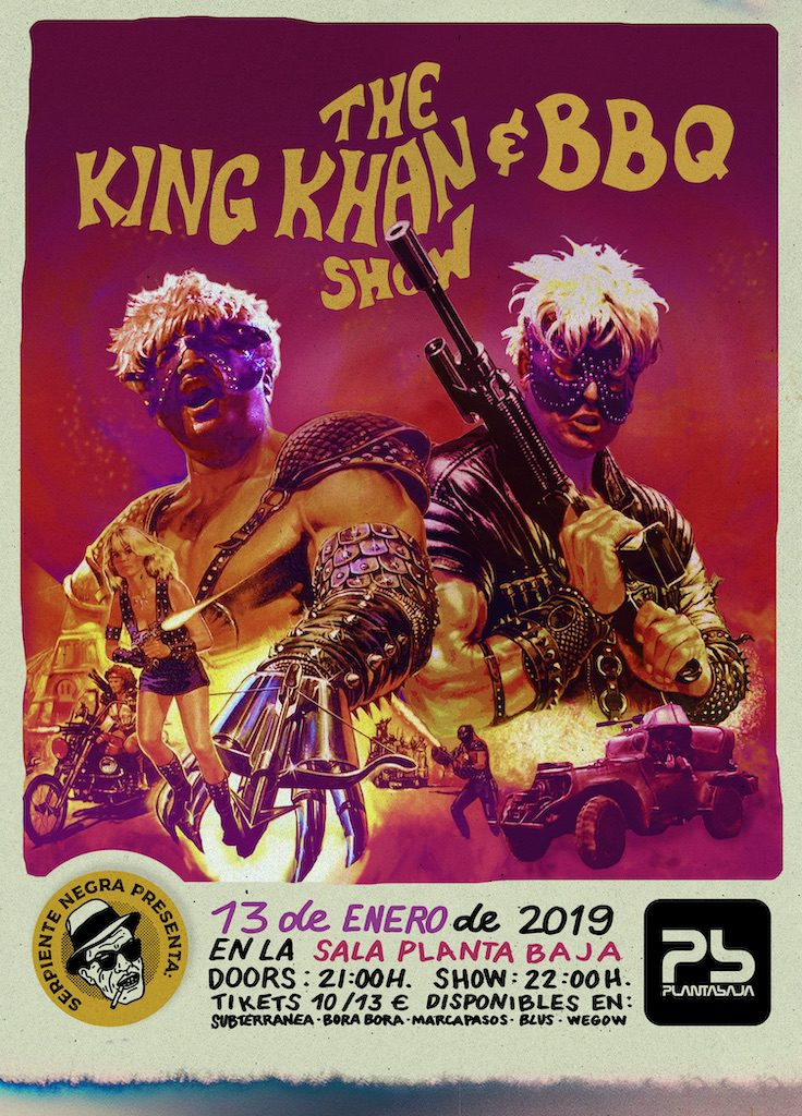 Serpiente Negra presenta: THE KING KHAN & BBQ SHOW Planta Baja