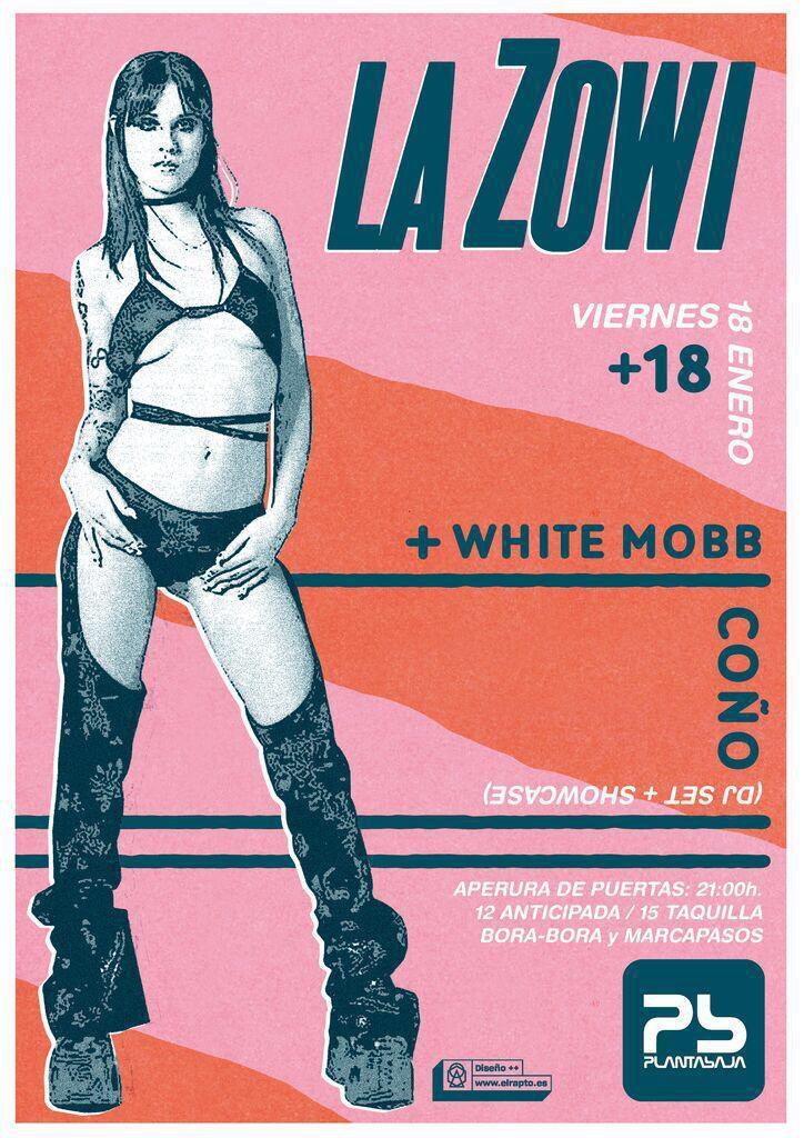 LA ZOWI + WHITE MOBB COÑO Planta Baja