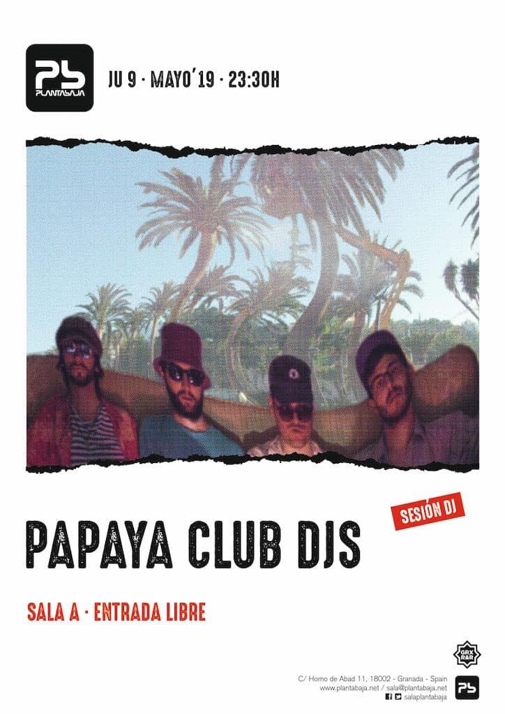 Papaya Club DJs Planta Baja