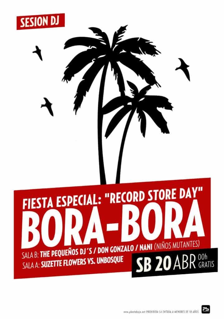 "Fiesta Especial ""Record Store Day"" Bora-Bora Planta Baja"