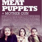 MEAT PUPPETS + MOTHER GUN Planta Baja