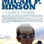 MICAH P. HINSON & TIMBER TIMBRE Planta Baja
