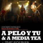 A PELO Y TÚ & A MEDIA TEA + THE SOUBAR Planta Baja