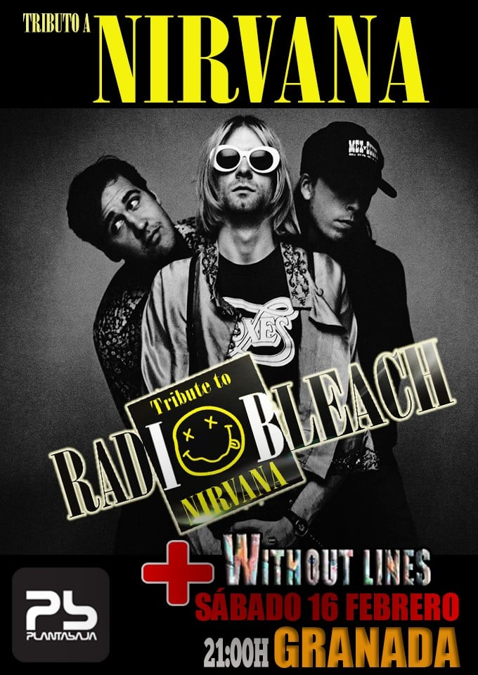 RADIO BLEACH - NIRVANA + WITHOUT LINES Planta Baja