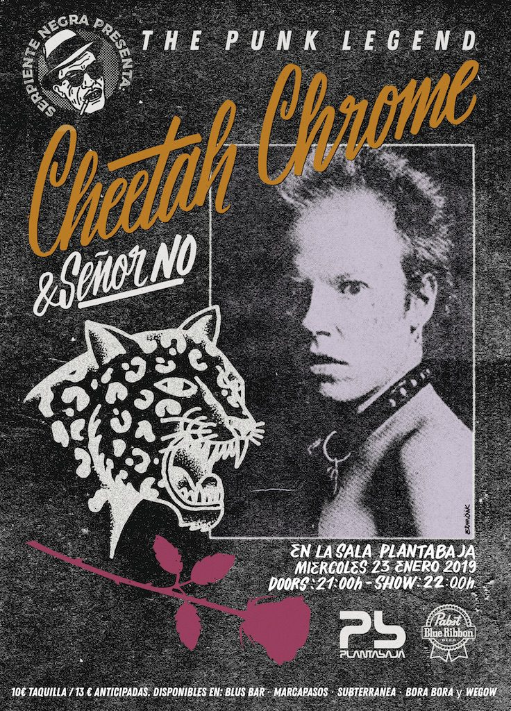 Serpiente Negra presenta: CHEETAH CHROME & SR. NO Planta Baja