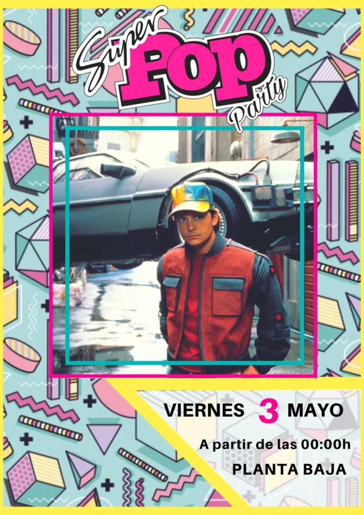 SUPER POP PARTY Planta Baja