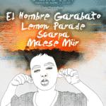 Hombre Garabato + Lemon Parade + Scarpa + Maese Mür Planta Baja