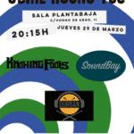 SOUNDBAY + KNOWING FOOLS + DURBAN Planta Baja
