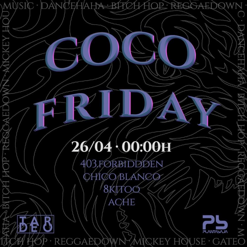 Coco Friday Planta Baja