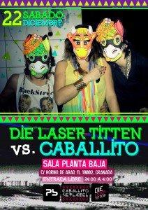 Die Laser Titten Vs. Caballito Sound Sistema Planta Baja