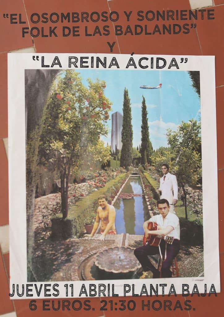 EL OSOMBROSO Y SONRIENTE FOLK DE LAS BADLANDS + REINA ÁCIDA Planta Baja