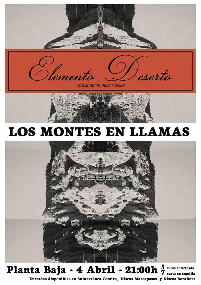ELEMENTO DESERTO presentan LOS MONTES EN LLAMAS Planta Baja