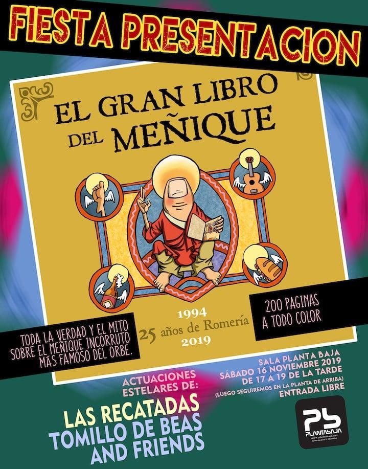 Fiesta presentación de el Gran Libro de El Meñique: RECATADAS + TOMILLO DE BEAS AND FRIENDS Planta Baja