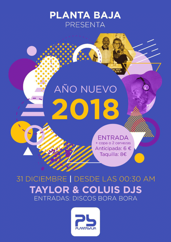AÑO NUEVO 2018. Taylor & Coluis Dj Planta Baja