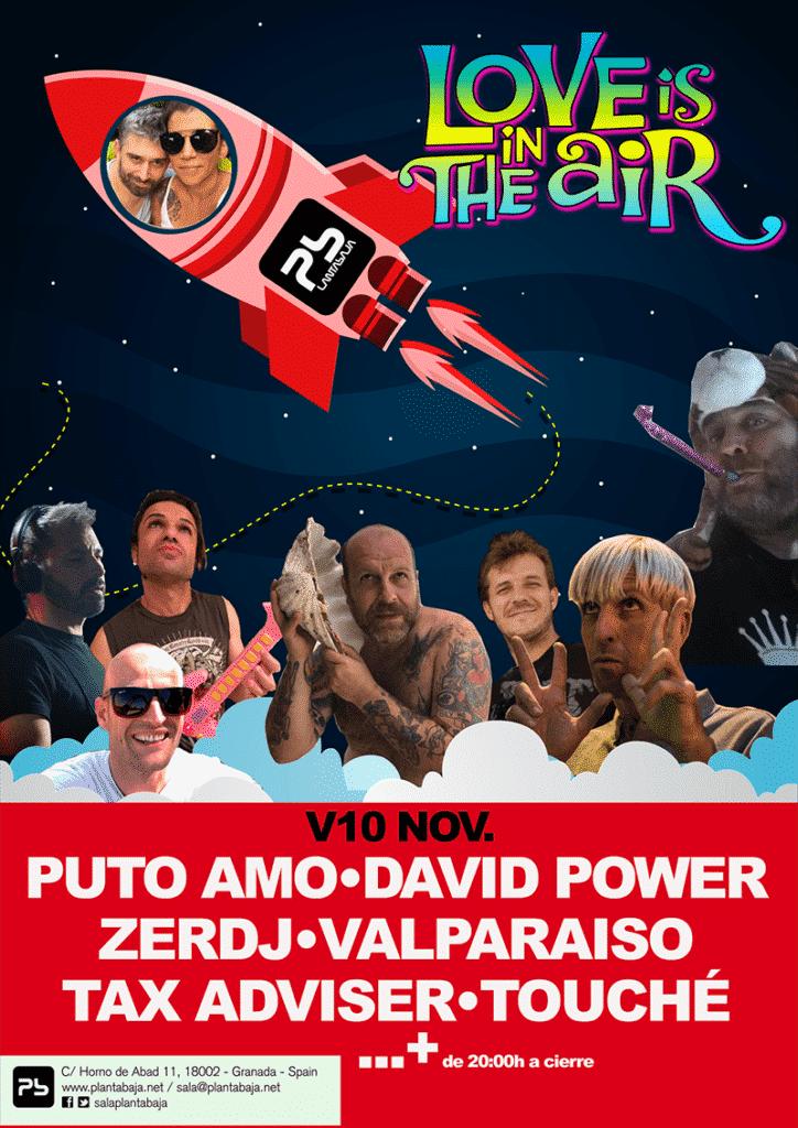 Fiesta Love is in the Air con:Puto Amo + Tax Adviser + David Power + Zerdj + Victornillo + Aitor Palomo y muchos más Planta Baja