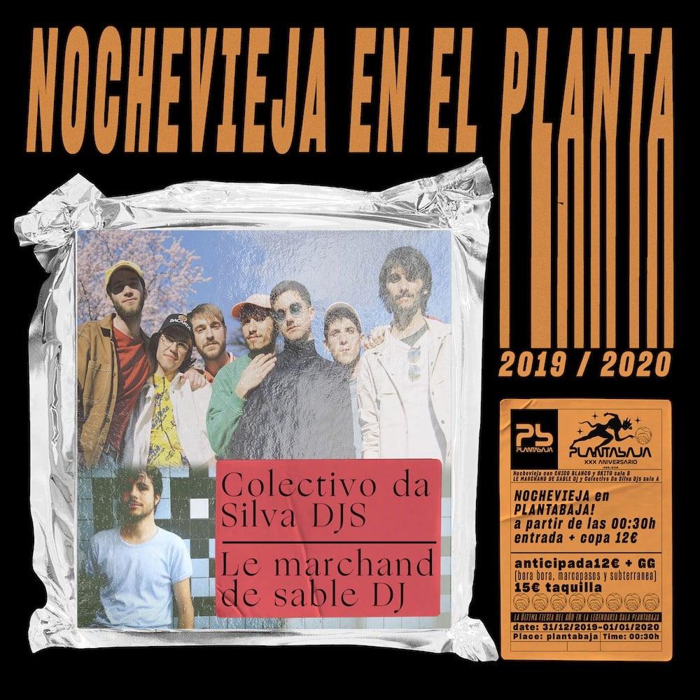Nochevieja en el Planta: Le Marchand de Sable + Colectivo Da Silva DJs Planta Baja