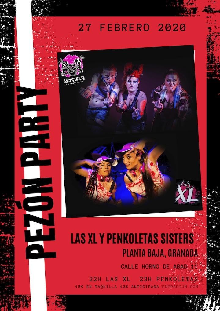Pezón Party: LAS XL + PENKOLETAS SISTERS Planta Baja