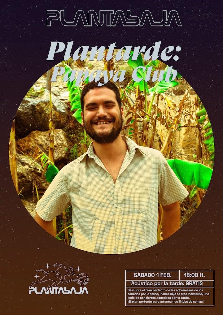 Plantarde: PAPAYA CLUB Planta Baja