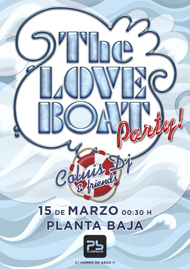 The Love Boat Party Planta Baja
