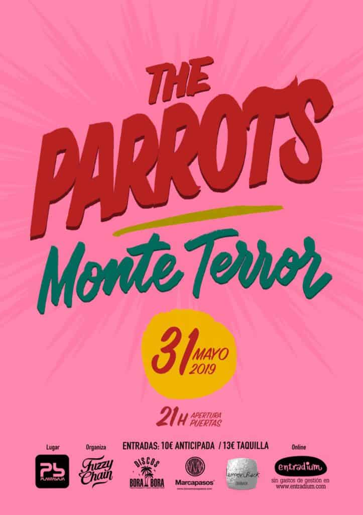 THE PARROTS + MONTE TERROR Planta Baja