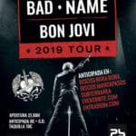 Tributo BON JOVI: BAD NAME 2019 Tour Planta Baja