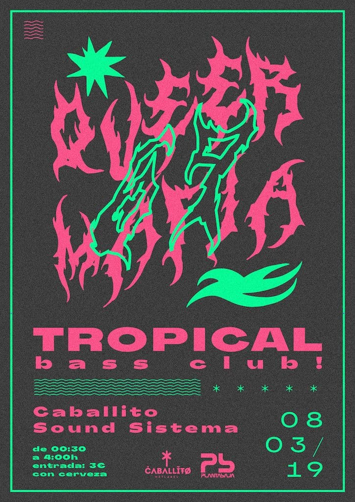 Tropical Bass Club + QUEER MAFIA Planta Baja