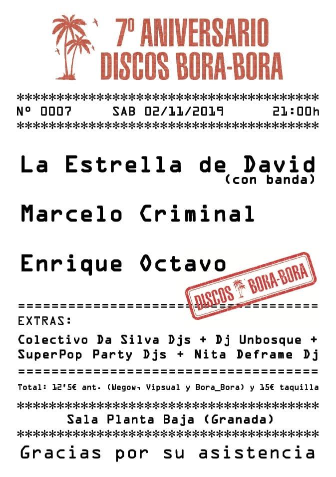 VII Aniversario BORA-BORA: LA ESTRELLA DE DAVID + MARCELO CRIMINAL + ENRIQUE OCTAVO Planta Baja