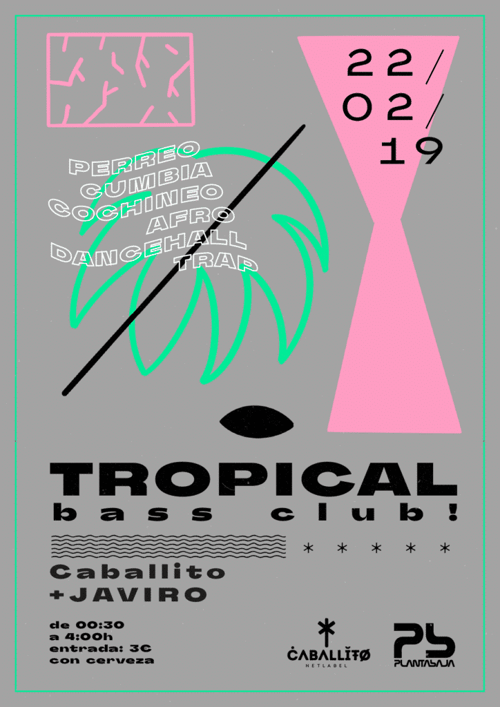 Tropical Bass Club Febrero 2019 Planta Baja