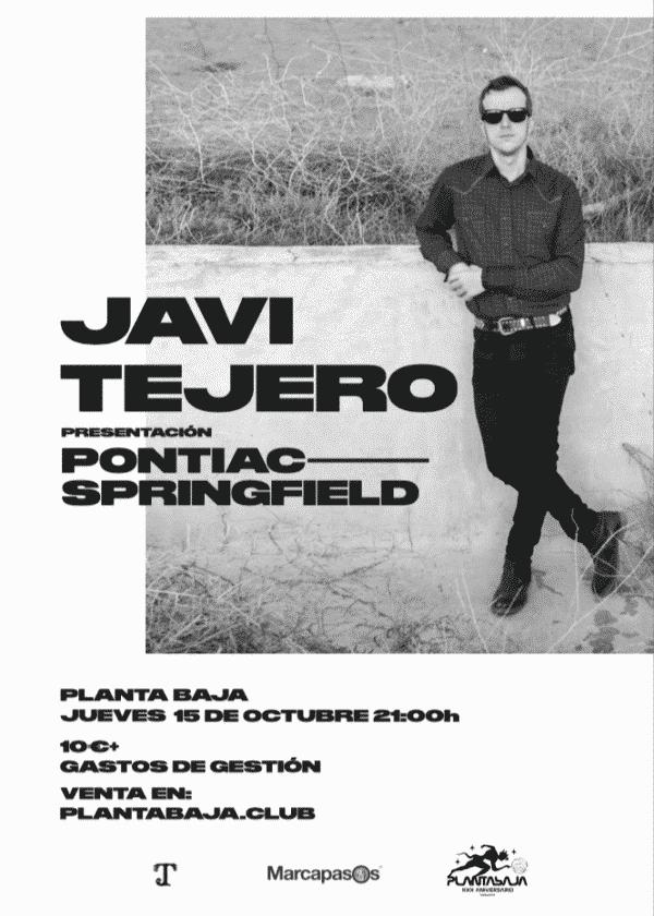 Javi Tejero*CANCELADO*(15.10.20) Planta Baja