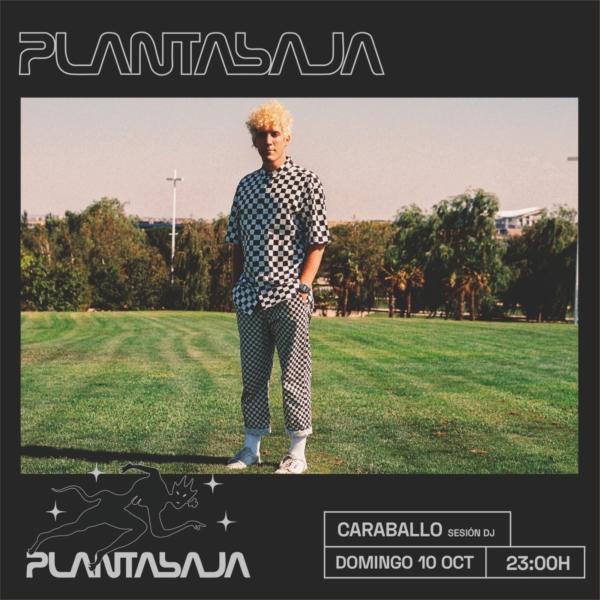 CARABALLO (SESIÓN DJ) (10/10/21) Planta Baja