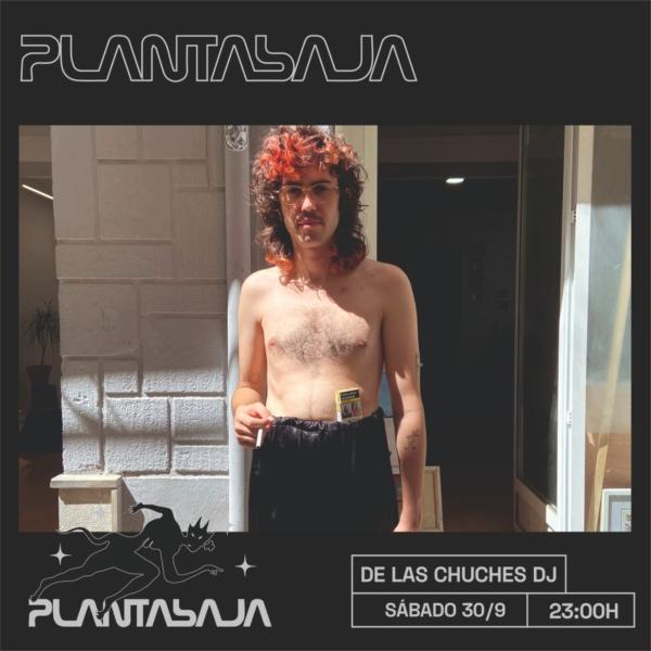 DELASCHUCHES (sesión dj) (30/10/21) Planta Baja