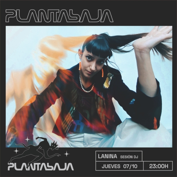 LANINA (sesión dj) (07/10/21) Planta Baja