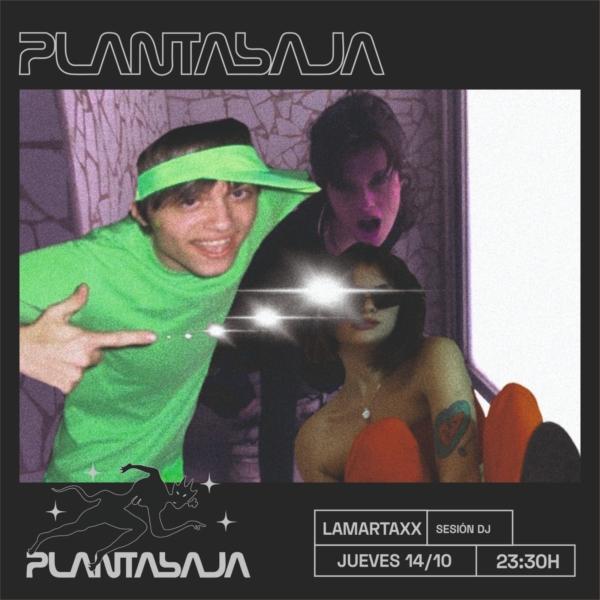 Lamartaxx ( sesión DJ sala a) (14/10/21) Planta Baja