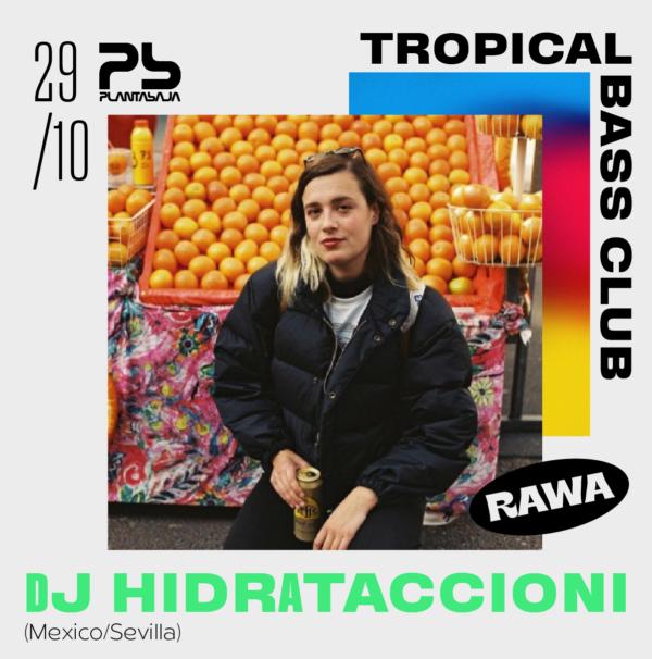 Tropical Bass Club (sesión dj) (29/10/21) Planta Baja