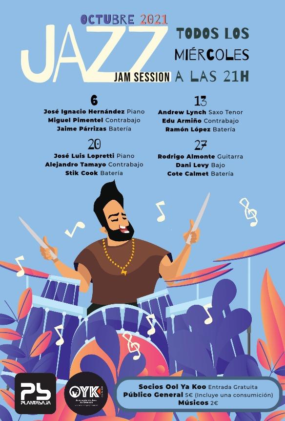 Jazz JAM sesion (Todos los miércoles) (27/10/21) Planta Baja